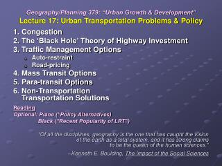 "Geography/Planning 379: ""Urban Growth & Development"" Lecture 17: Urban Transportation Problems & Policy"
