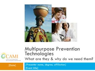 Multipurpose Prevention Technologies What are they & why do we need them?
