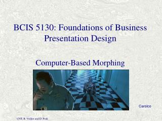 BCIS 5130: Foundations of Business Presentation Design