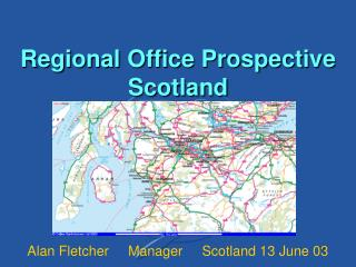 Regional Office Prospective Scotland