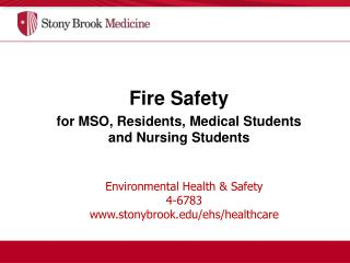 Environmental Health & Safety  4-6783 stonybrook/ehs/healthcare