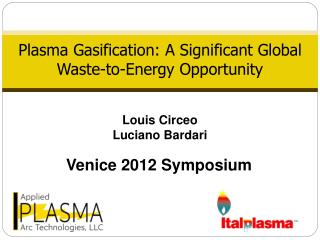 Plasma Gasification: A Significant Global Waste-to-Energy Opportunity