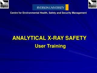 ANALYTICAL X-RAY SAFETY User Training