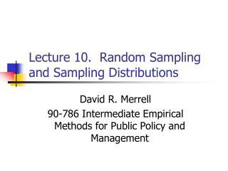Lecture 10.  Random Sampling and Sampling Distributions