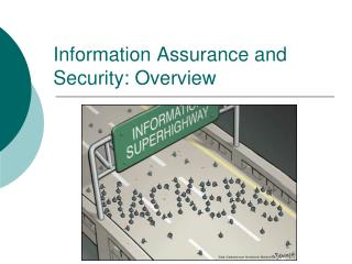 Information Assurance and Security: Overview