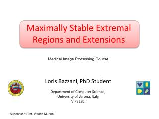 Maximally Stable Extremal Regions and Extensions