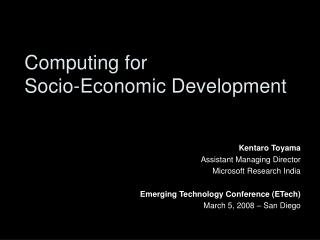 Computing for  Socio-Economic Development