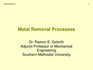 Metal Removal Processes