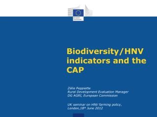 Biodiversity/HNV indicators and the CAP