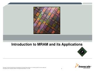 Introduction to MRAM and its Applications