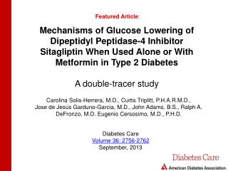 Mechanisms of Glucose Lowering of Dipeptidyl Peptidase-4 Inhibitor