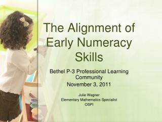 The Alignment of Early Numeracy Skills