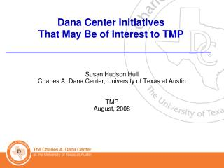 Dana Center Initiatives That May Be of Interest to TMP
