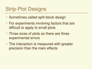 Strip-Plot Designs