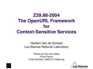 Z39.88-2004 The OpenURL Framework  for Context-Sensitive Services