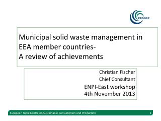 Municipal solid waste management in EEA member countries- A review of achievements