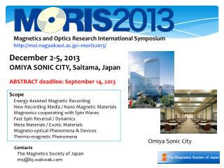 Magnetics and Optics Research International Symposium mst.nagaokaut.ac.jp/~moris2013/