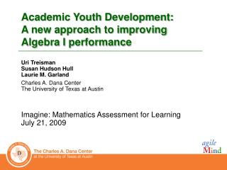 Academic Youth Development:  A new approach to improving  Algebra I performance