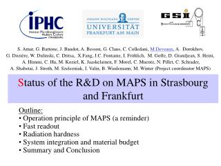 S tatus of the R&D on MAPS in Strasbourg and Frankfurt