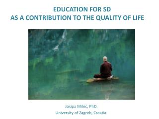 EDUCATION FOR SD  AS A CONTRIBUTION TO THE QUALITY OF LIFE