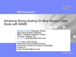 Achieving Strong Scaling On Blue Gene/L: Case Study with NAMD