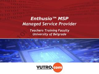 Enthusio™ MSP Managed Service Provider