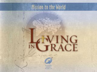 Welcome to  Living in Grace