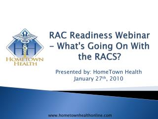 RAC Readiness Webinar - What's Going On With the RACS?