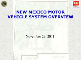 NEW MEXICO MOTOR VEHICLE SYSTEM OVERVIEW