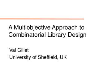 A Multiobjective Approach to Combinatorial Library Design