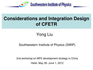 Considerations and Integration Design of CFETR