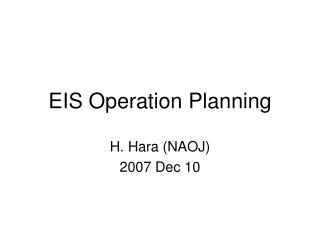 EIS Operation Planning