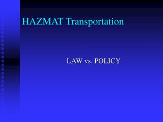 HAZMAT Transportation