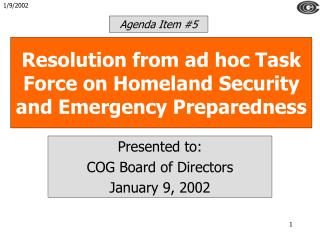 Resolution from ad hoc Task Force on Homeland Security and Emergency Preparedness