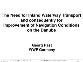The Need for Inland Waterway Transport  and consequently for