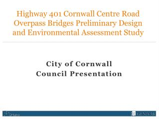 City  of Cornwall Council Presentation