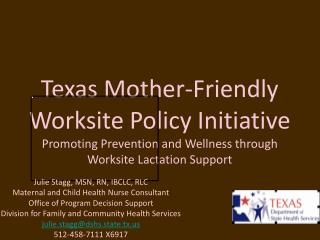 Texas Mother-Friendly Worksite Policy Initiative Promoting Prevention and Wellness through
