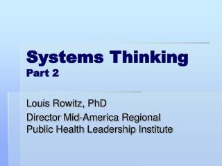 Systems Thinking  Part 2