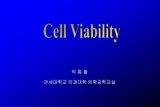 Cell Viability