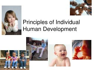 Principles of Individual Human Development