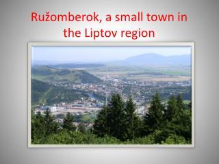 Ružomberok, a small town in the Liptov region