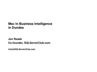 Msc in Business Intelligence  in Dundee