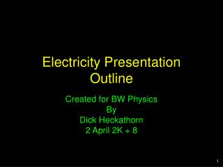 Electricity Presentation Outline