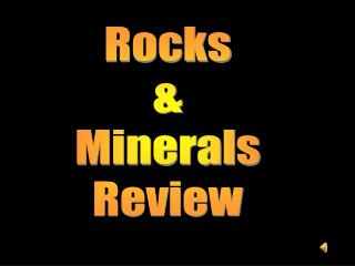 Rocks & Minerals Review