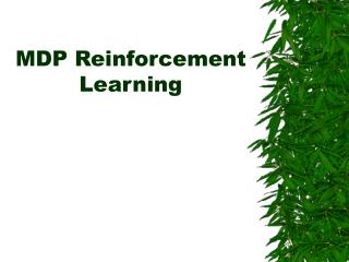 MDP Reinforcement Learning
