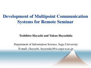 Development of Multipoint Communication Systems for Remote Seminar