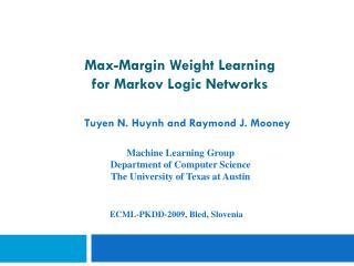 Max-Margin Weight Learning  for Markov Logic Networks
