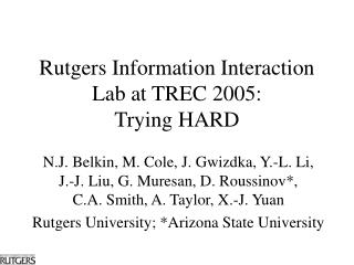Rutgers Information Interaction Lab at TREC 2005:  Trying HARD