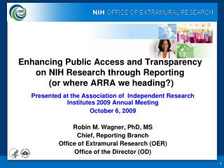 Presented at the Association of  Independent Research Institutes 2009 Annual Meeting