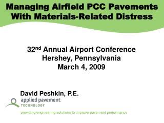 32 nd  Annual Airport Conference Hershey, Pennsylvania March 4, 2009 David Peshkin, P.E.